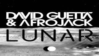 David Guetta & Afrojack - Lunar (Original Mix)