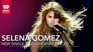 Bad Liar & What Do You Mean - Selena Gomez by song lyric