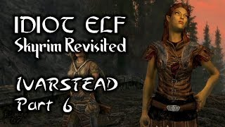 Skyrim Revisited - 040 - Ivarstead - Part 6