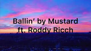 Ballin' By Mustard Ft  Roddy Ricch (Clean   1 Hour)