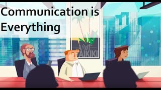 Communication is Everything