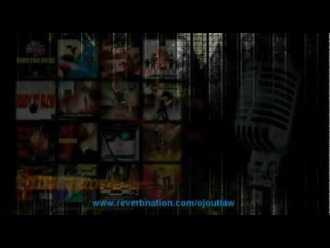 OjOutLaw - LAST LEGAL DRUG (2012)