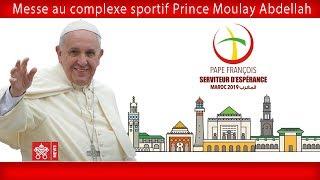 Pape François – Rabat – Sainte Messe  2019-03-31