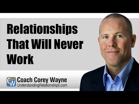 Relationships That Will Never Work