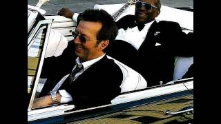 B B  King & Eric Clapton - Riding With The King Lyrics
