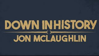 Jon McLaughlin - Down In History [LYRIC VIDEO]