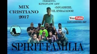 LA VIEJA ESCUELA SPIRIT FAMILIA MIX CRISTIANO DJGABRIEL
