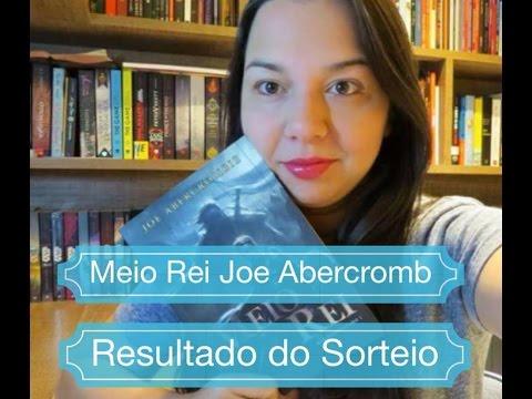 Resenha Meio Rei de Joe Abercrombie Resultado Sorteio Leitura Mania