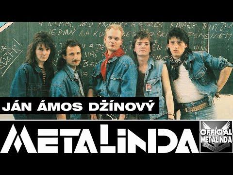 METALINDA - Ján Amos Džínový *Oficiálne video*