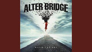 Alter Bridge Walk The Sky