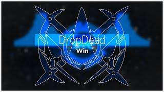 [Dubstep] DropDead - Win