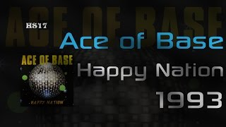 █▓▒ Ace of Base - Happy Nation (Cały album) ▒▓█