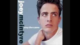 Joey McIntyre   I Love You Came Too Late with Lyrics