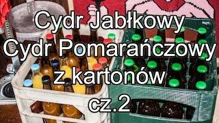Cydr jabłkowy i cydr pomarańczowy z kartonów, cz. 2