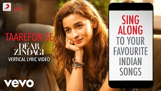 Taarefon Se - Dear Zindagi|Official Bollywood Lyrics|Arijit Singh