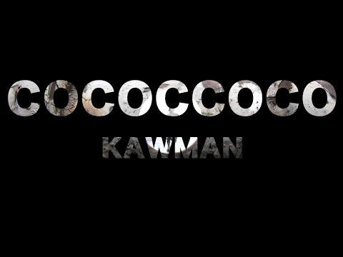 COCOCCOCO / KAWMAN