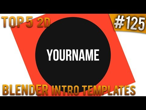 TOP 5 BEST Blender 2D intro templates #125 (Free download)