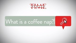 What Is a Coffee Nap? | Health