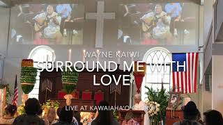 Surround Me With Love