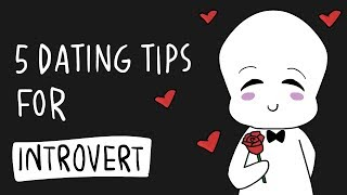 5 Dating Tips For Introvert
