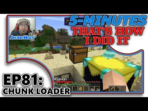 [MODDED MINECRAFT] 5-MIN - THAT'S HOW I DID IT! - EP81 -CHICKENCHUNKS: CHUNK LOADER [TUTORIAL]