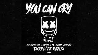 Marshmello x Juicy J - You Can Cry (Ft. James Arthur) (THRDL!FE Remix) [Official Audio]