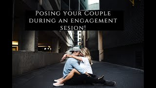 Best Poses For Couples During Engagement Sessions To Create REAL Emotion