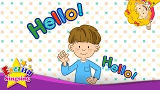 Xin chào (nhân vật giới thiệu) - Kids bài hát Tiếng Anh - Hát một bài hát