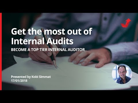 Get the most out of your Internal Audits and become a top tier ...