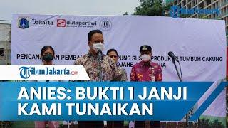 Anies Baswedan Tunaikan Janji dengan Bangun Kampung Susun Buat Warga Eks Bukit Duri