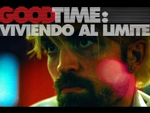 Good Time: Viviendo al Límite trailer