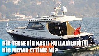 Bir teknenin nasıl kullanıldığını hiç merak ettiniz mi?