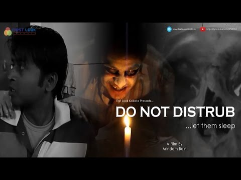 Do Not Distrub A Film By Arindam Bain