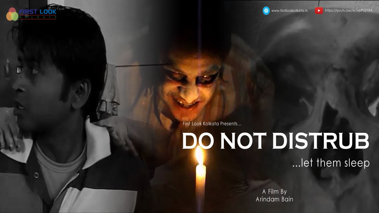 Do Not Distrub – Short Movie By Arindam Bain