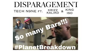 Tech N9ne - Disparagement Ft  King Iso & Krizz Kaliko
