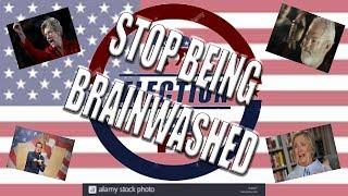 STOP BEING BRAINWASHED