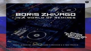Boris Zhivago - In A World Of Remixes ( Album ) NEW GENERATION ITALO DISCO