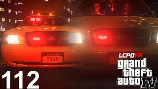 GTA 4 LCPDFR v1.0D Day 112 It's been a while