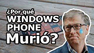 ¿Por qué WINDOWS PHONE murió?