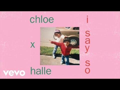 New Chloe x Halle – I Say So (Audio)