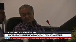 """""""Hari Ini Saya Boleh Letak Jawatan""""- Tun Dr Mahathir"""