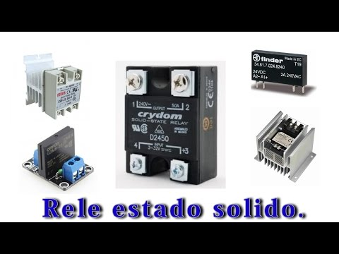 Rele estado Solido ( SSR) : Explicacion basica y conexionado.