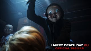 VIDEO: HAPPY DEATH DAY 2U – Off.Trailer