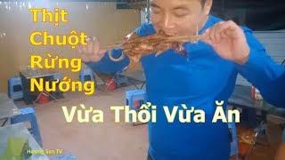 Thịt Chuột nướng than hoa NGON KHÓ CƯỠNG