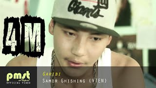 "Garibi - Samir Ghishing ""VTEN"" (Official Music Video)"