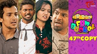 Fun Bucket   47th Copy   Funny Videos   by Harsha Annavarapu   #TeluguComedyWebSeries