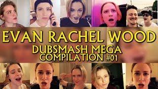 EVAN RACHEL WOOD DUBSMASH MEGA COMPILATION #1