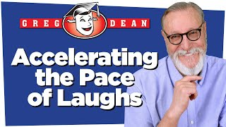Accelerating the Pace of Laughs