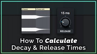 Calculate Decay Times To The Tempo Of Your Track