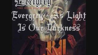 Evergrey - As Light Is Our Darkness